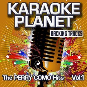 The Perry Como Hits, Vol. 1 (Karaoke Planet)