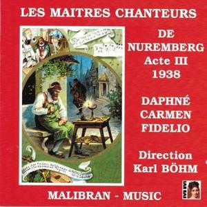 Les maîtres chanteurs de Nuremberg : Acte III (1938)