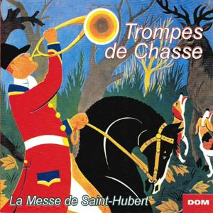 Fanfare et trompes de chasse : La messe de Saint Hubert