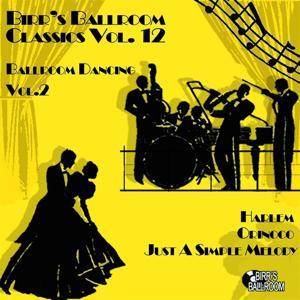Birr's Ballroom, Vol. 12 - Ballroom Dancing, Vol. 2