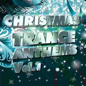 Christmas Trance Anthems, Vol.1