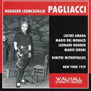 Ruggero Leoncavallo : Pagliacci (New York 1959)