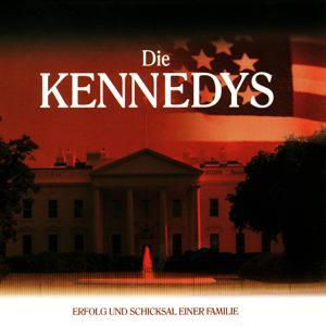Die Kennedys (Erfolg und Schicksal einer Familie)