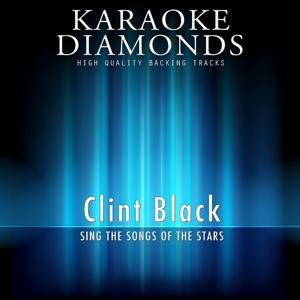 Clint Black : The Best Songs