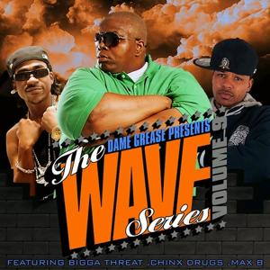Dame Grease Presents The Wave Series Vol. 9