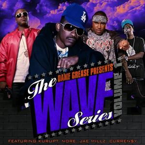 Dame Grease Presents The Wave Series Vol. 1