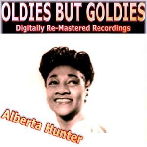 Oldies But Goldies Presents Alberta Hunter