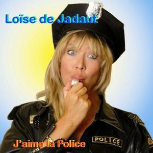 J'aime la police