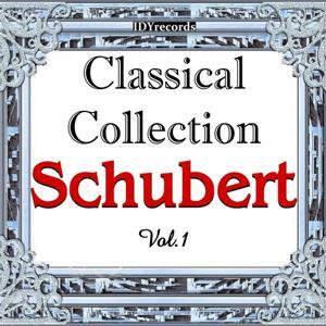 Schubert: Classical Collection, Vol. 1