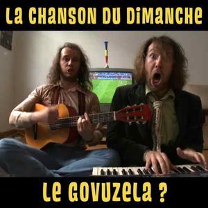 Le Govuzela ? (La chanson du dimanche de la coupe du monde 1)