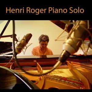 Henri Roger Piano Solo (Energies douces, Rythmigration)