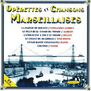 Opérettes et chansons marseillaises