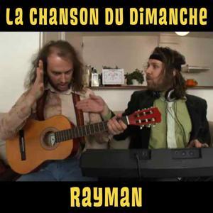RayMan (La chanson du dimanche de la coupe du monde 2)