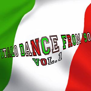 Italo Dance from '90, Vol. 1 (Rarity Collection Oldies Tunes)