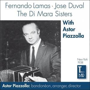 Fernado Lamas, Jose Duval and the Di Mara Sisters With Astor Piazzolla