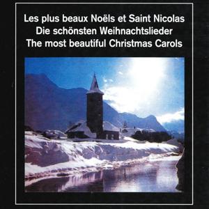 Les plus beaux Noëls et Saint Nicolas - The Most Beautiful Christmas Carols