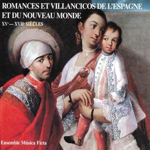 Romances et villancicos de l'Espagne et du Nouveau Monde XVe-XVIIe siècles