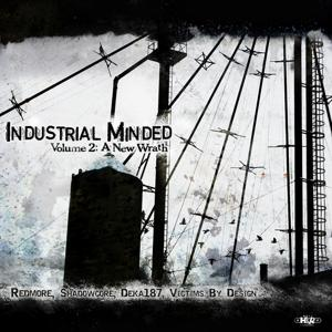 Industrial Minded, Vol. 2 (A New Wrath)