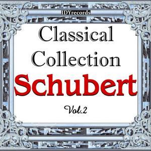 Schubert : Classical Collection, Vol. 2