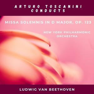 Ludwig van Beethoven: Missa solemnis In D Major, Op. 123