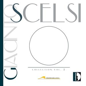 Giacinto Scelsi: Collection, Vol. 2