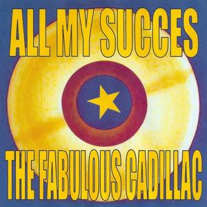 All My Succes - The Cadillacs