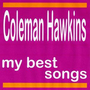 My Best Songs - Coleman Hawkins