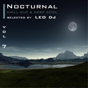 Nocturnal, Vol. 7 (Chill Out & Deep Cool Selected By Leo Dj)