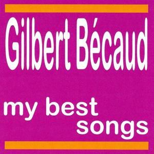 My Best Songs - Gilbert Becaud