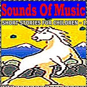 Short Stories for Children, Vol. 1