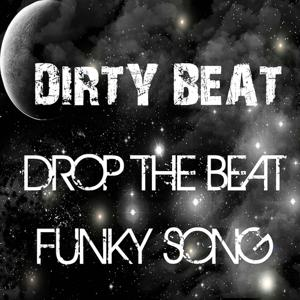 Drop the Beat / Funky Song