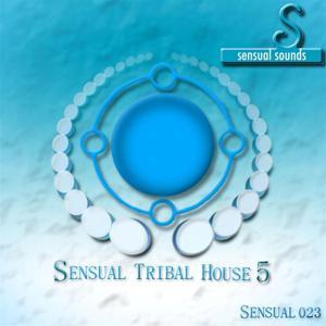 Sensual Tribal House, Vol. 5
