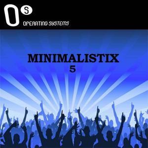 Operating System presents Minimalistix, Vol. 5