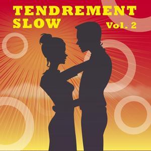 Tendrement Slow, Vol. 2