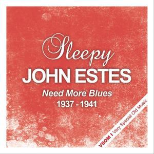 Need More Blues - 1937 - 1941