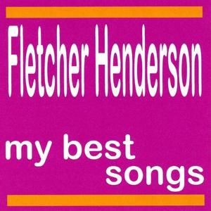 My Best Songs - Fletcher Henderson