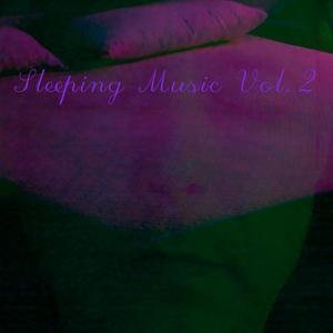 Sleeping Music, Vol. 2
