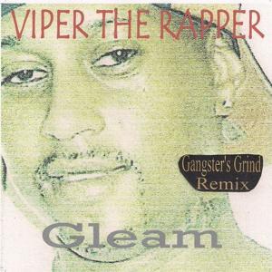 Gleam (Gangster's Grind Remix)