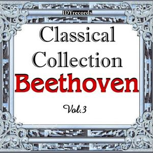 Classical Collection: Beethoven, Vol. 3