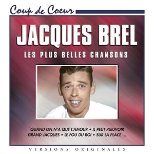 Jacques Brel: Les plus belles chansons