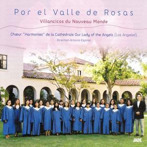 Por el Valle de Rosas : Villancios du Nouveau Monde