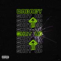 DaBaby - SHUT UP скачать mp3