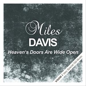 Heaven's Doors Are Wide Open