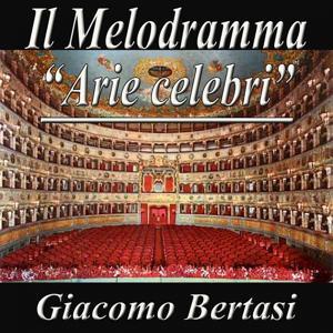 Il Melodramma: Arie celebri Puccini, Mozart, Verdi, Gounot