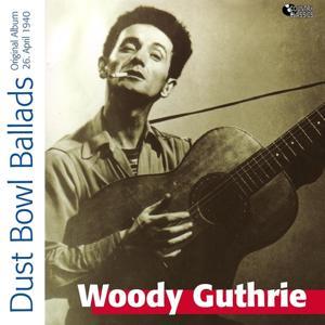 Dust Bowl Ballads (Original Album)