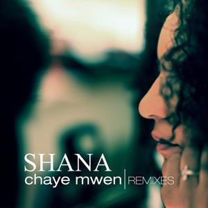 Chaye mwen (Remixes)