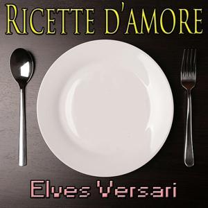 Ricette d'amore (Italian pop music, cover)