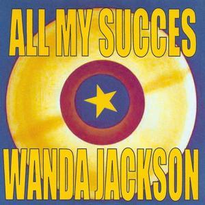 All My Succes - Wanda Jackson