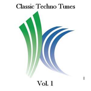 Classic Techno Tunes, Vol. 1
