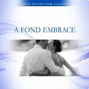 A Fond Embrace
